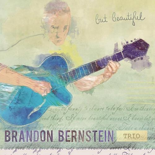 The Brandon Bernstein Trio – But Beautiful (2013)