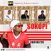 Music: Infinite Ft Daniel, Anason & Pilo Boy – Sokopi (Prod By Sylaz)