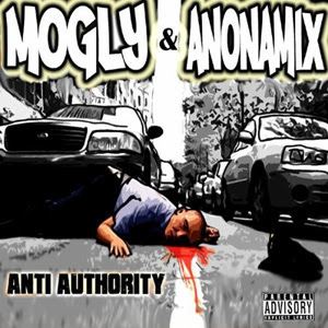 Mogly & Anonamix - Anti Authority