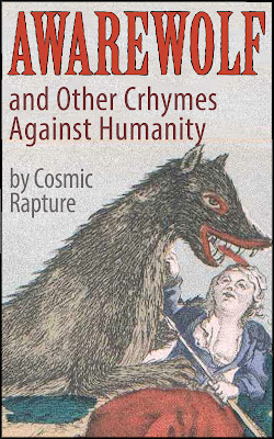 front cover artwork for kindle book, AWAREWOLF and other Crhymes against humanity