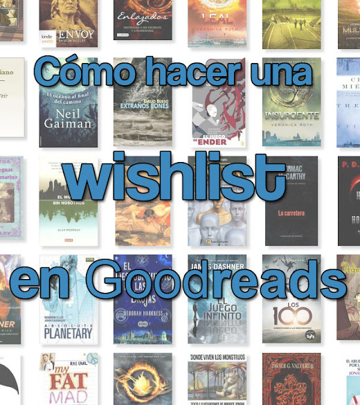 Tutorial Goodreads estantería wishlist
