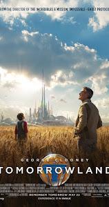 Thế Giới Bí Ẩn - Tomorrowland poster
