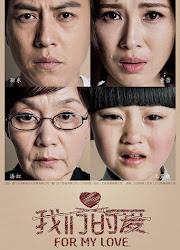 For My Love China Drama