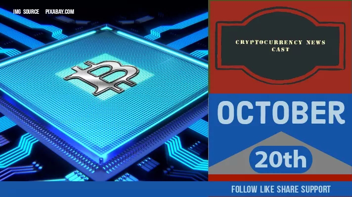 Crypto News Cast For October 20th 2020 ?