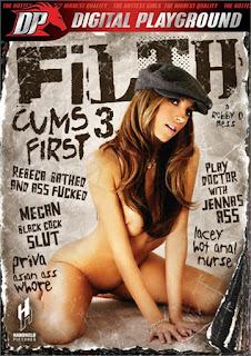 Filth Cums First 3