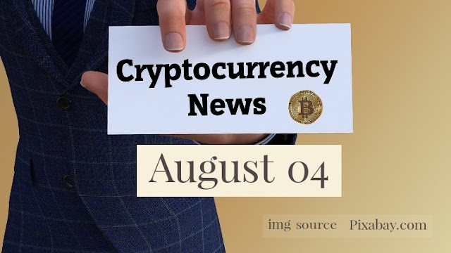 Cryptocurrency News Cast For August 4th 2020 ?