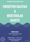 Kajian rutin Sabtu Kitab Minhaaj al Firqotun Naajiyah wa Atthoifatul Manshuroh dan Mustholah al Hadiits bersama Ustadz Zaki Abu Kayyisa hafizhahulloh di Masjid Baitussalam Karet kota Magelang