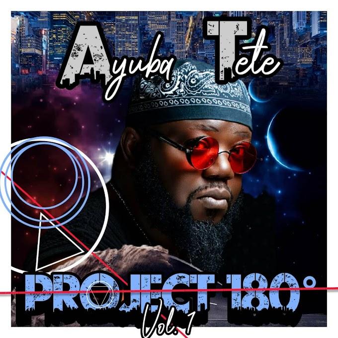 Ayuba Tete — Project 180° (Vol. 1)