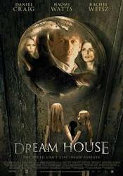 Dream House 2011 -Kinh Hoàng Nhà Cổ