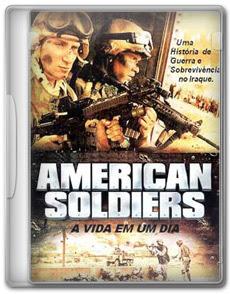 American Soldiers : A Vida Em Um Dia – DVDRip AVI   Dublado