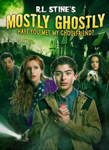 R.L. Stine's Mostly Ghostly: Have You Met My Ghoulfriend? (2014) ขบวนการกุ๊กกุ๊กกู๋ ตอนเพื่อนซี้ผีจอมป่วน 2