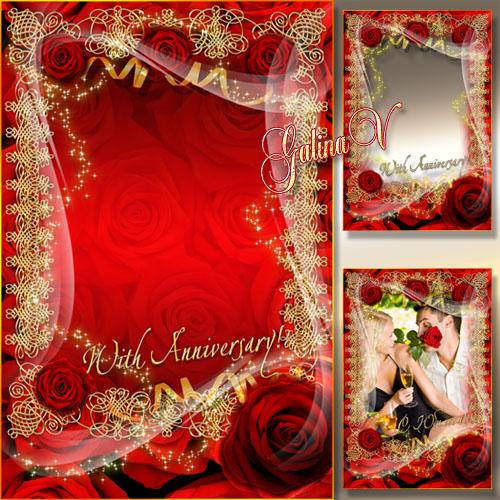 Праздничная рамка - Красные розы к Юбилею