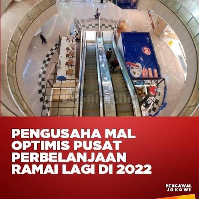 Pengusaha Mall, yakin ditahun 2022, Perbelanjaan Akan Ramai lagi