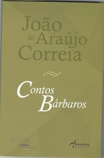 "Os ""Contos Bárbaros"" de João de Araújo Correia inseridos no Plano Nacional de Leitura"