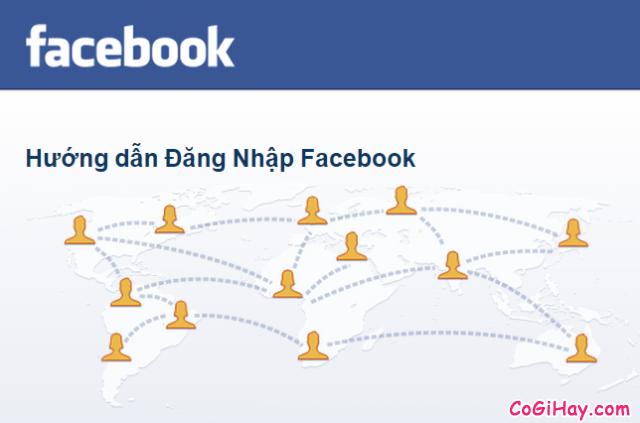 Đăng Nhập Facebook | Trên máy tính,điện thoại iPhone Android