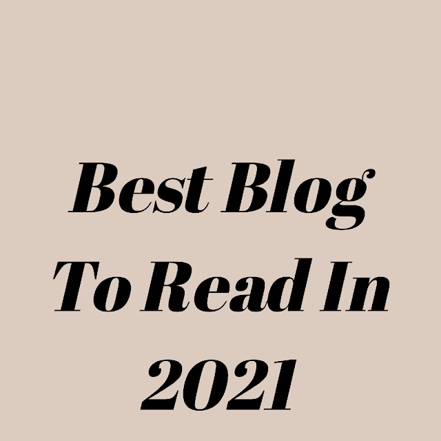 Best Blogs To Read In 2021 ( Top Bloggers In India)