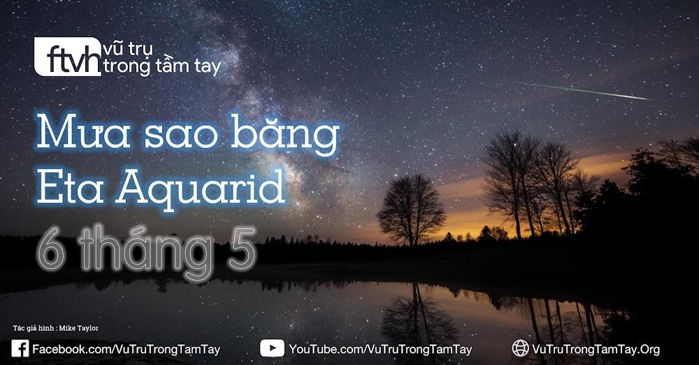 Sao băng Eta Aquarid và dải Ngân Hà. Tác giả: Mike Taylor.