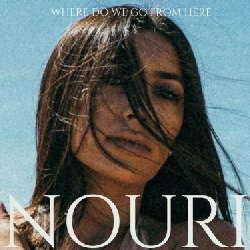 Nouri – Where Do We Go From Here