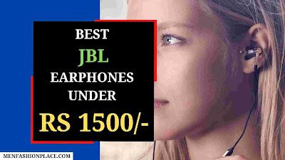 best JBL earphones under 1500