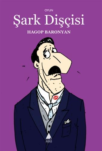 Hagop Baronyan – Şark Dişçisi