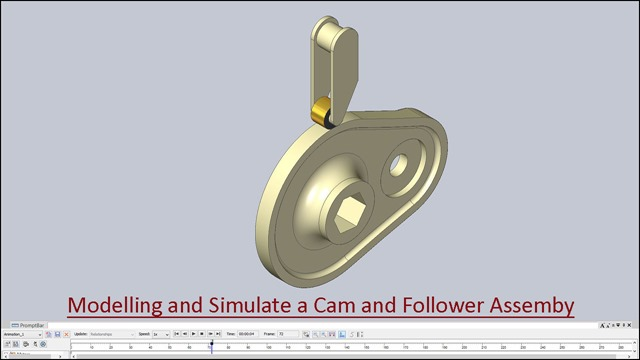 Modelling and Simulate a Cam and Follower Assembly