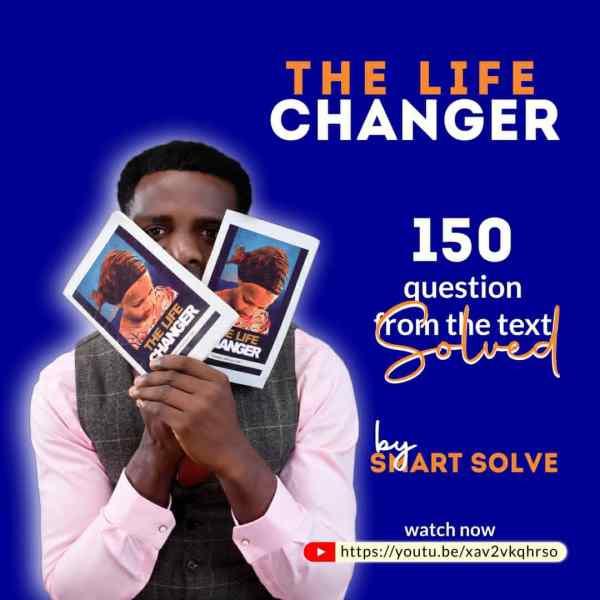 The Life Changer Novel : Jamb English Language Text Solved