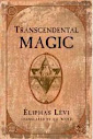 Dogma et Rituel de la Haute Magie Part I The Doctrine Of Transcendental Magic