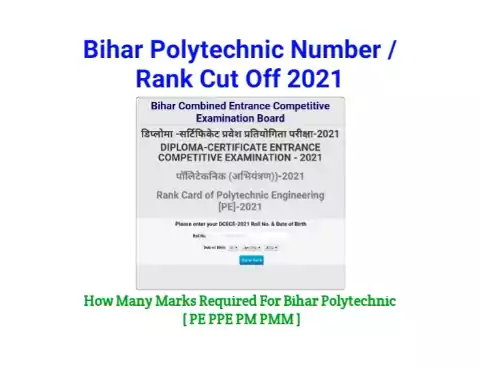 Expected Cut Off Marks For Bihar Polytechnic 2021[ PE PPE PM PMM ]