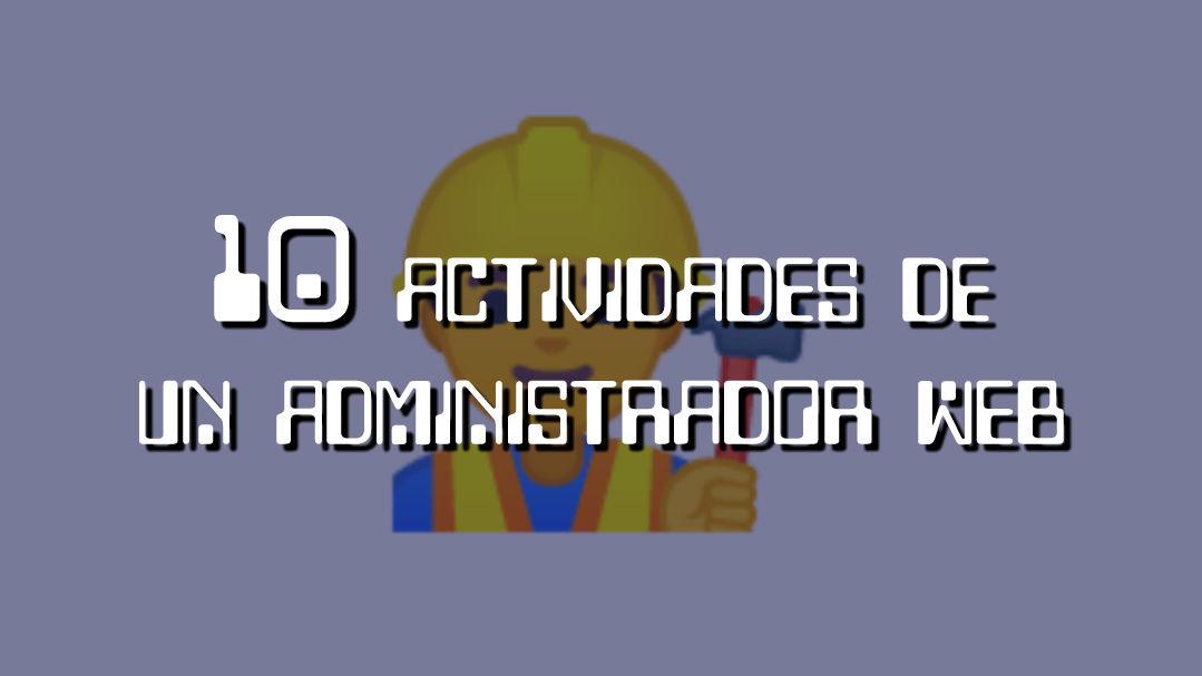 actividades de un administrador web
