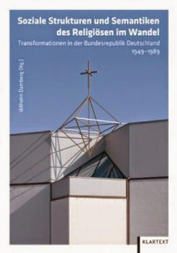 Review Of Wilhelm Damberg Ed Soziale Strukturen Und Semantiken Des Religisen Im Wandel