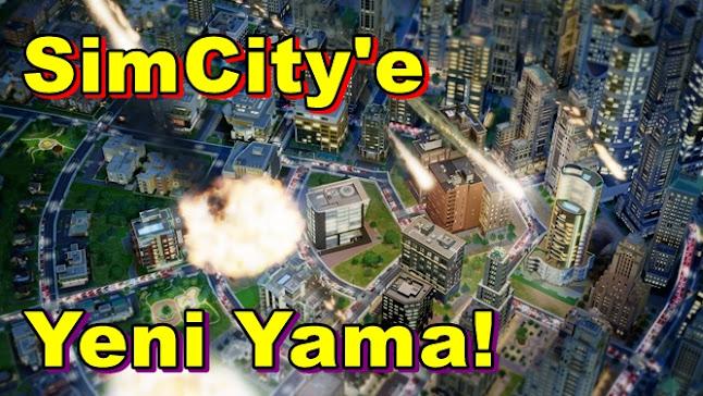 SimCity Yeni Yamayla Birlikte Düzeltilecek!
