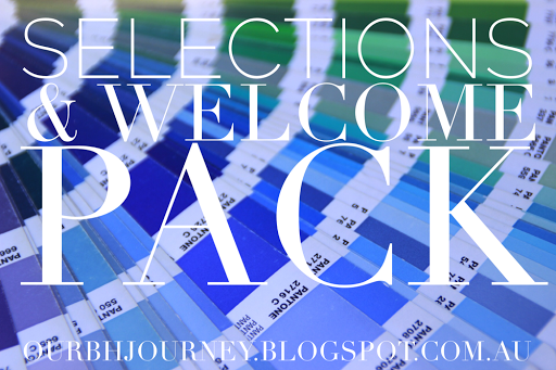 Selections & Welcome Pack | http://ourbhjourney.blogspot.com.au
