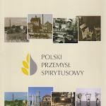 """""""Polski przemysł spirytusowy"""", Związek Pracodawców Polski Przemysł Spirytusowy, Warszawa, broszura.jpg"""