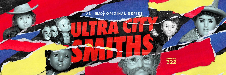 Ultra City Smiths AMC+