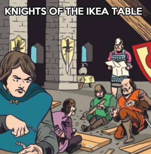 Knights of the Ikea Table by Hippie Peace Freaks and Sarah Bott