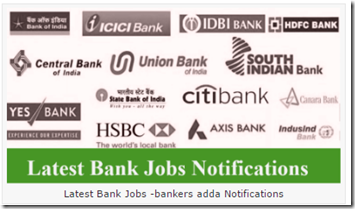 Latest Bank Jobs– Bankers Adda