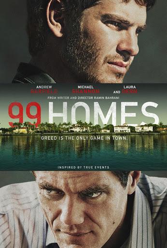 99 Σπίτια (99 Homes) Poster