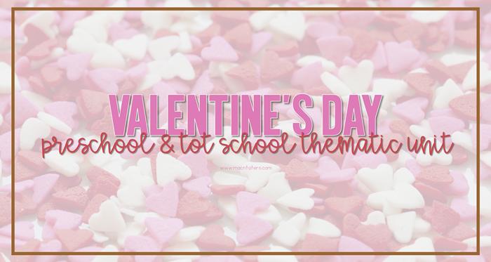 Valentine's Day Preschool & Tot School Plans