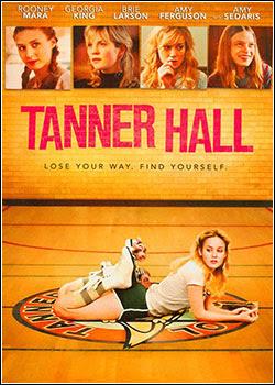 Baixar Filme Os Segredos de Tanner Hall (Dublado)