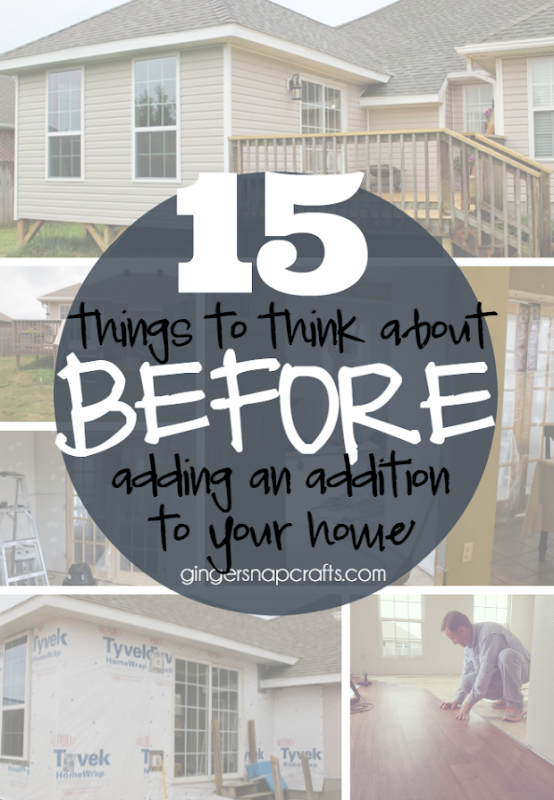15 Things to Think About Before Adding an Addition to Your Home at GingerSnapCrafts.com #homeaddition #DIY #addingontoyourhouse
