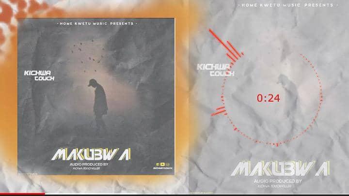 Audio: Kichwa Touch -Makubwa || Mp3 Download