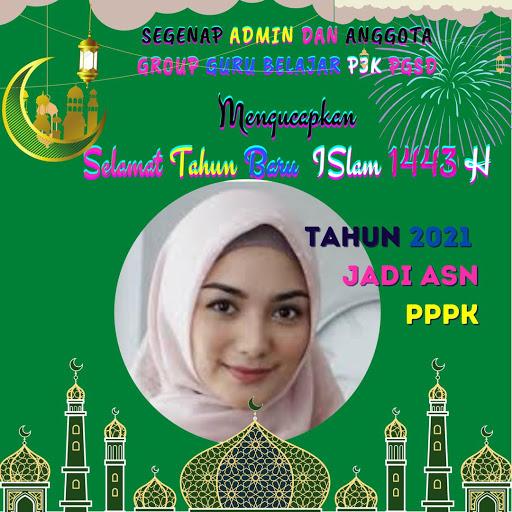 Twibbon Selamat Tahun Baru Islam 1443 H Guru Belajar P3K PGSD