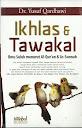 Ikhlas dan Tawakal, Ilmu Suluk Menurut Al-Qur'an dan Sunnah | RBI