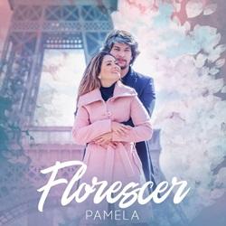 Capa Florescer – Pamela Mp3 Grátis