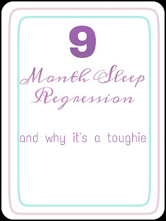Turning Mommy - sleep regression, 9 month, baby