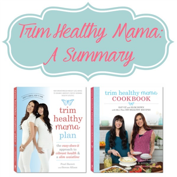Trim Healthy Mama A Summary