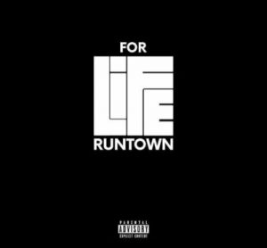 Runtown – For Life (Prod  Krizbeatz) - My Talent Africa