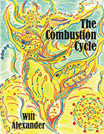The Combustion Cycle by Will Alexander