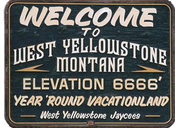 West Yellowstone Sign