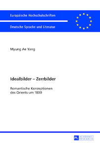 [Yang: Idealbilder - Zerrbilder, 2013]